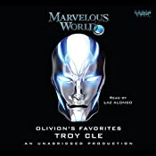 Olivion's Favorites: Marvelous World, Book 2 | Troy CLE