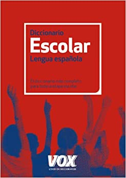 Diccionario escolar de la lengua española / Dictionary of the Spanish