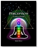 PERCEPTION: A state of Being