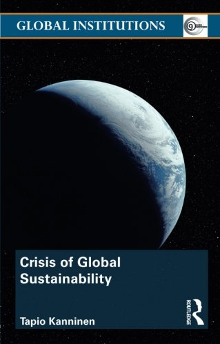 Crisis of Global Sustainability (Global Institutions)