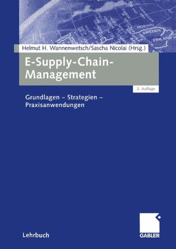 e-supply-chain-management-grundlagen-strategien-praxisanwendungen-german-edition
