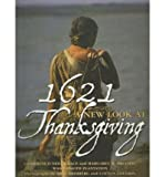 img - for 1621: A New Look at Thanksgiving (Hardback) - Common book / textbook / text book