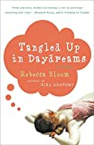Tangled Up in Daydreams: A Novel