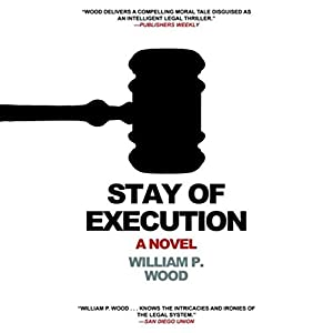 Stay of Execution | [William P. Wood]