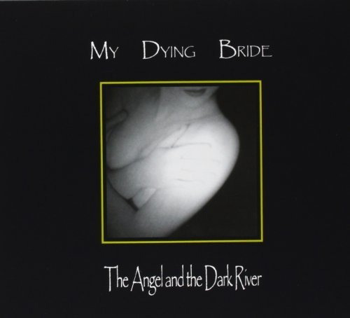 Angel & The Dark River by MY DYING BRIDE (2003-05-03)