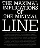 img - for The Maximal implications of the minimal line book / textbook / text book