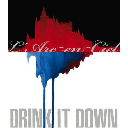 arc-En-Ciel - Drink It Down - Amazon.com Music