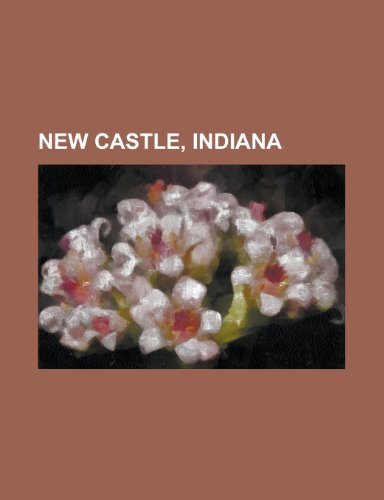 New Castle, Indiana: People from New Castle, Indiana, Joe Rice, Steve Alford, New Castle Chrysler High School, William Grose, Tracy Hines