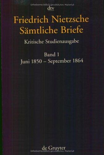 Friedrich Nietzsche Samtliche Briefe Kritische Studienausgabe: In 8 Banden (German Edition)