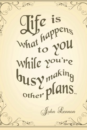 Journal Your Life's Journey: Busy Making Other Plans, Lined Journal, 6 x 9, 100 Pages by Journal Your Life's Journey