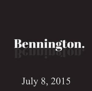 Bennington, Will Dana, July 8, 2015 Radio/TV Program