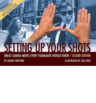 Setting up Your Shots (Setting up Your Shots: Great...