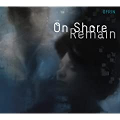 Ofrin – On Shore Remain