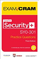 CompTIA Security+ SY0-301 Authorized Practice Questions Exam Cram, 3rd Edition ebook download