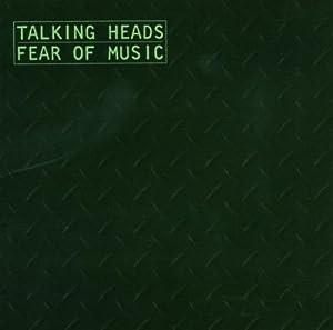 Talking Heads / Fear Of Music