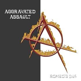 Romeo's 245/ Aggravated Assault [Explicit]