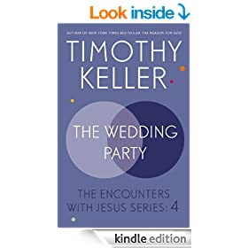 The Wedding Party: The Encounters With Jesus Series: 4