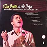 Sam Cooke at the Copa. Recorded live at the Copacabana, New York City, July 8, 1964.