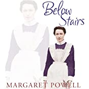 Below Stairs: The Classic Kitchen Maids Memoir That Inspired 'Upstairs, Downstairs' and 'Downton Abbey' | [Margaret Powell]