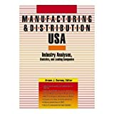 img - for Manufacturing & Distribution USA: Industry Analyses, Statistics and Leading Companies Volumes 1-3 (Manufacturing and Distribution USA) book / textbook / text book