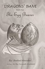 The Egg Bearer (Dragons' Bane)