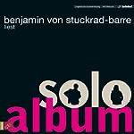 Soloalbum | Benjamin von Stuckrad-Barre