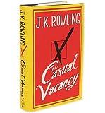 [ THE CASUAL VACANCY ] By Rowling, J. K. ( AUTHOR ) Sep-2012[ Hardback ] J. K. Rowling