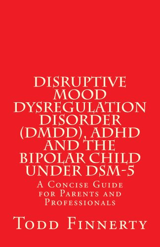 disruptive-mood-dysregulation-disorder-dmdd-adhd-and-the-bipolar-child-under-dsm-5-a-concise-guide-f