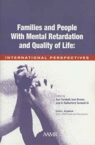 Families and Persons with Mental Retardation and Quality of Life: International Perspectives