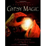 Gypsy Magic: A Romany Book of Spells, Charms, and Furtune-tellingby Patrinella Cooper