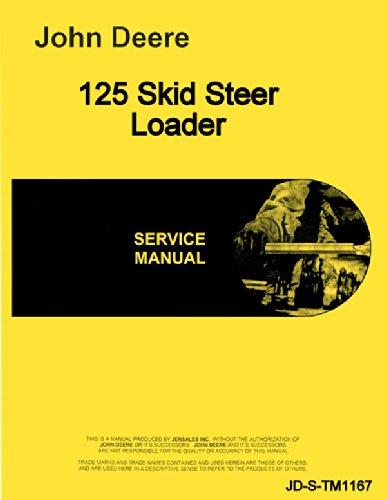 John Deere 125 Skid Steer Loader Technical Service Manual
