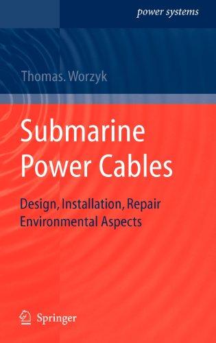 Submarine Power Cables: Design, Installation, Repair, Environmental Aspects