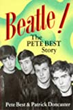 img - for BEATLE! The Pete Best Story by Pete Best (22-Sep-1989) Paperback book / textbook / text book