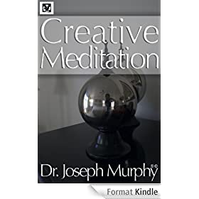 Creative Meditation (English Edition)