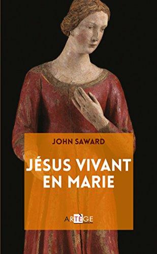 Jésus vivant en Marie