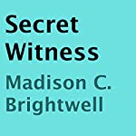 Secret Witness | Madison C. Brightwell