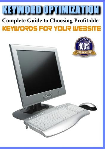 Keyword Optimization – Complete Guide to Choosing Profitable Keywords for Your Website