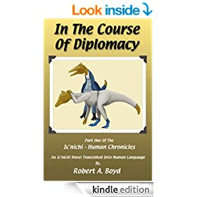 In The Course Of Diplomacy (The Ic'nichi - Human Chronicles Book 1)