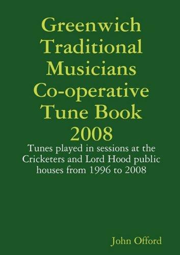 Greenwich Traditional Musicians Co-operative Tune Book 2008