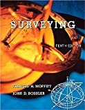 Surveying (10th Edition) [Paperback] [1997] 10 Ed. Francis H. Moffitt, John D. Bossler