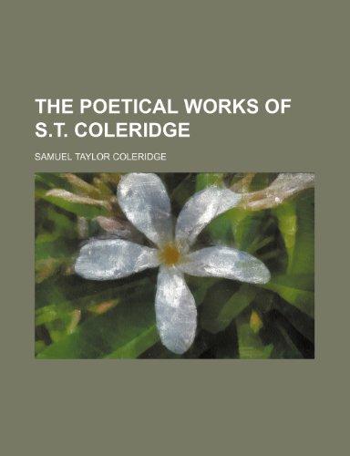 The Poetical Works of S.T. Coleridge (Volume 3)