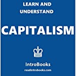 Learn and Understand Capitalism |  IntroBooks