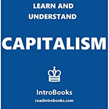 Learn and Understand Capitalism Audiobook by  IntroBooks Narrated by Andrea Giordani
