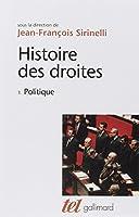 Histoire des droites en France (Tome 1-Politique)