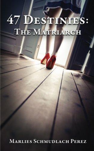 47 Destinies: The Matriarch (Volume 3)