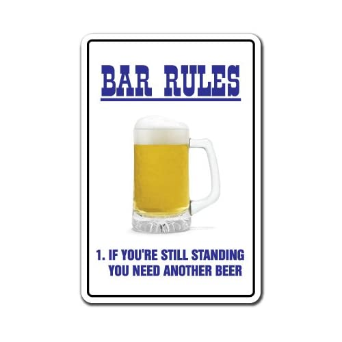 Amazon.com: BAR RULES ~Novelty Sign~ beer signs funny drunk gift