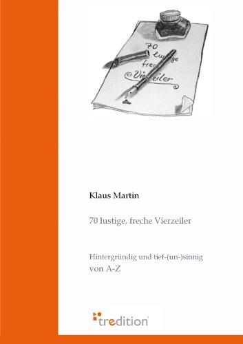 70 Lustige, Freche Vierzeiler  [Martin, Klaus] (Tapa Blanda)