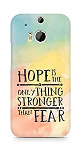 AMEZ hope is the only thing stronger than fear Back Cover For HTC One M8