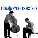 Edgar Meyer & Chris Thile (W/Dvd) (Dlx)