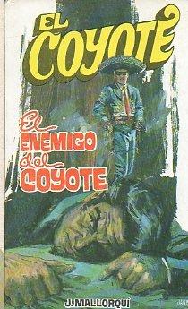 El Enemigo Del Coyote